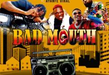 DJ Shamokay Ft Ayanfe Viral Bad Mouth Mixtape