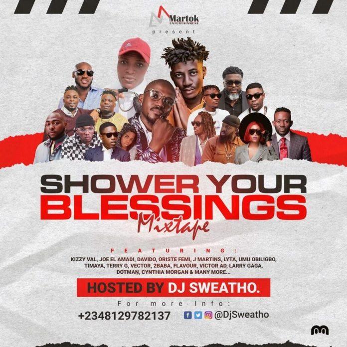 DJ Sweatho Shower Your Blessings Mixtape
