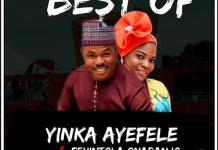 Best Of Yinka Ayefele & Fehintola Onabanjo DJ Mix Mixtape Mp3 Download