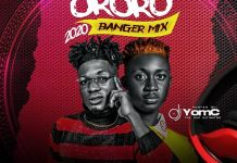 DJ YomC Ft MoonBwoi Ororo 2020 Banger Mix
