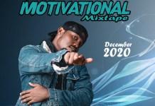 DJ Chipet Motivational Mixtape 2021