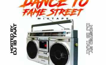 Maxivibes x DJ IB Taat Dance To Fame Street Mixtape