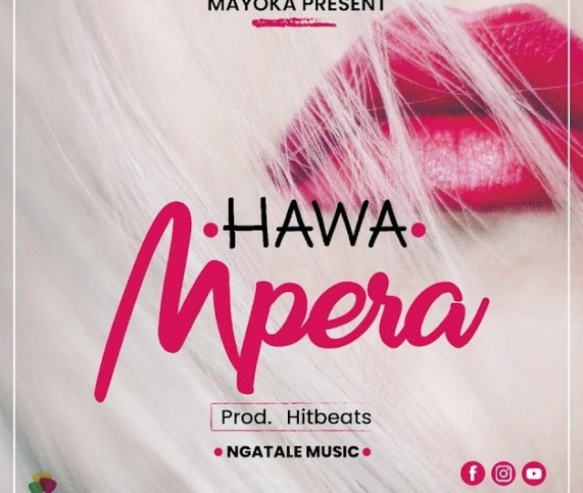Audio Hawa Mpera Download Dj Mwanga
