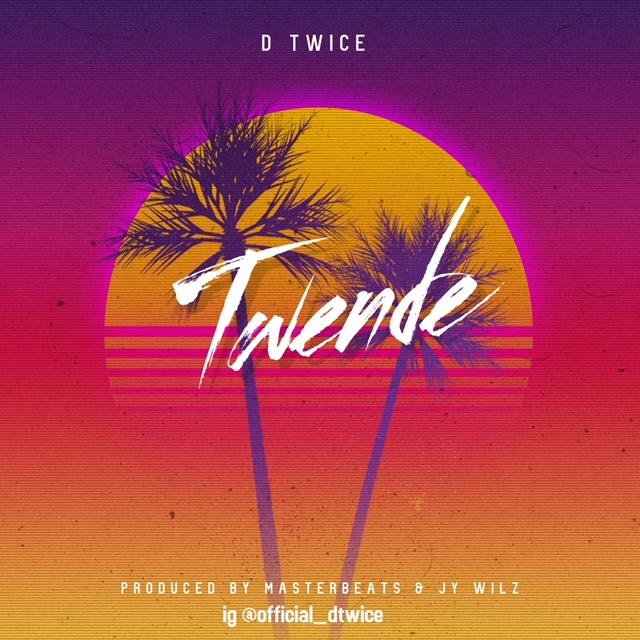 AUDIO   D Twice – Twende   Download