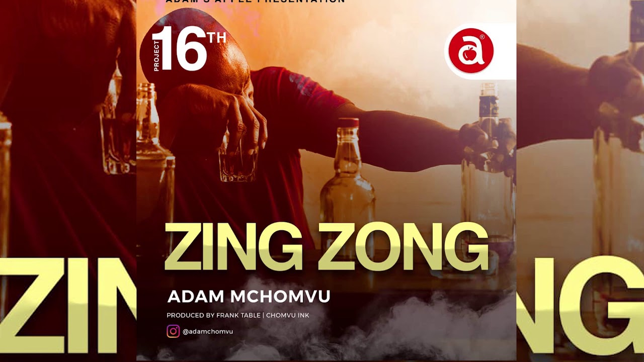 AUDIO | Adam Mchomvu – Zing Zong | Download