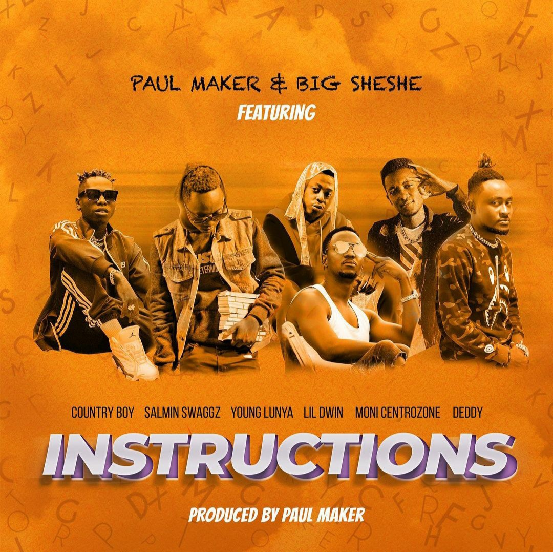 AUDIO | Paul Maker Ft. Country Boy, Salmin Swaggz, Moni Centrozone, Lil Dwin, Young Lunya & Deddy – Instructions | Download