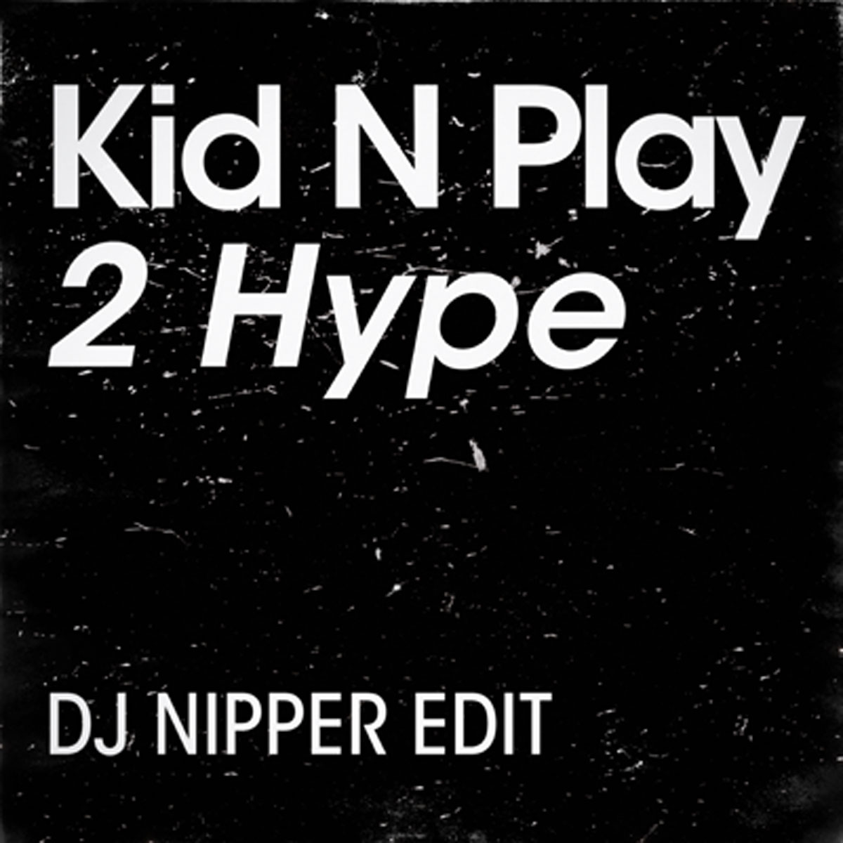 2-Hype-(DJ-Nipper-Edit)1200