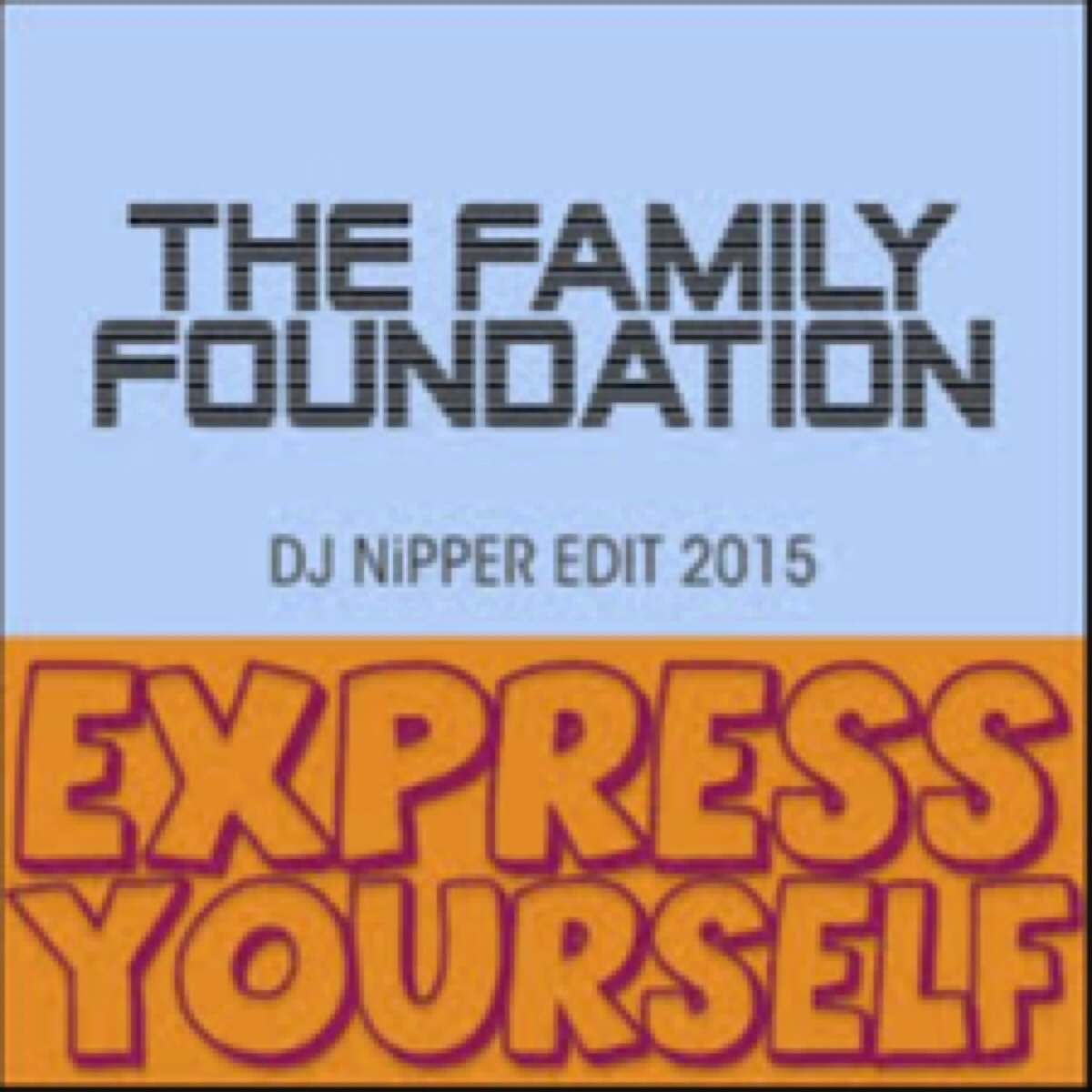 The Family Foundation -Express yourself