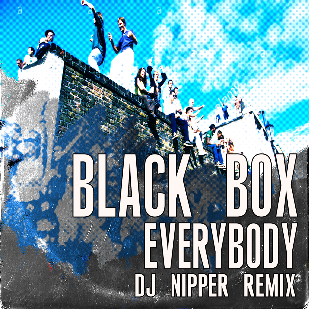 Black Box - Everybody (DJ Nipper Remix 2018)1000