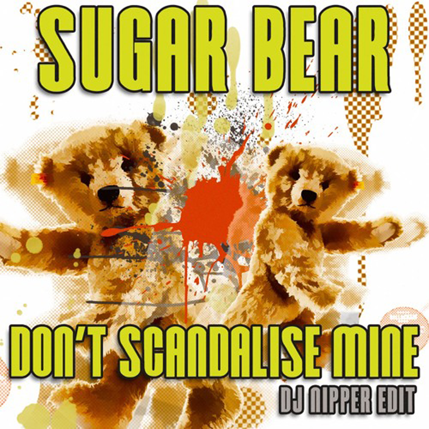 Sugar Bear - Don't Scandalise Mine