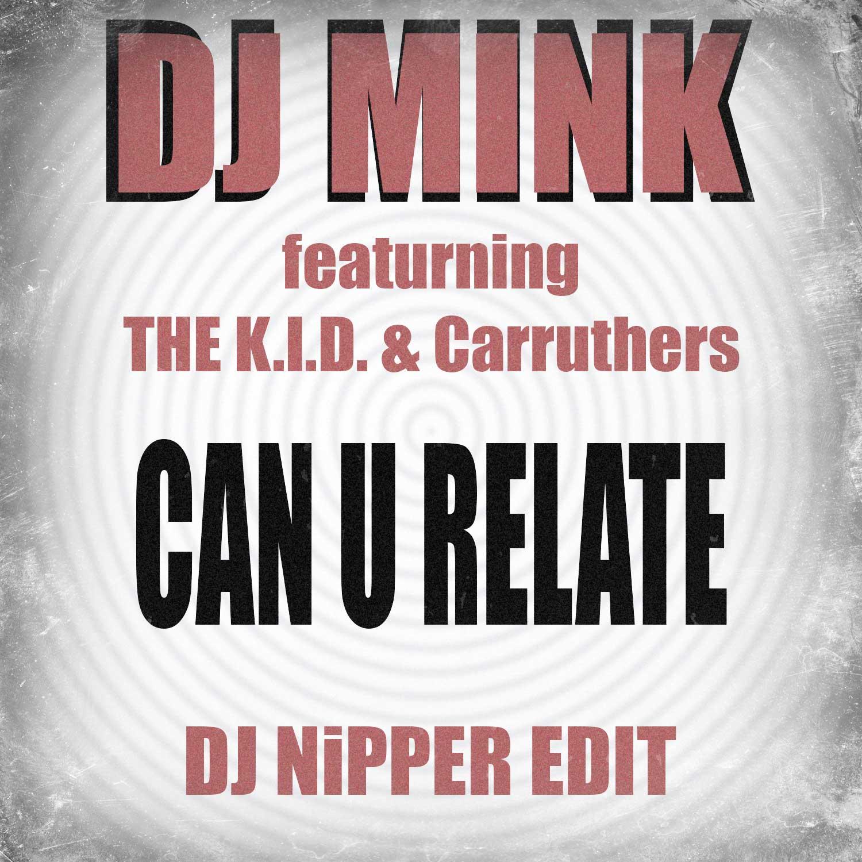 DJ-Mink---Can-U-Relate