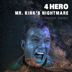 4hero_mr_kirks_nightmare_djnipper_remix_300