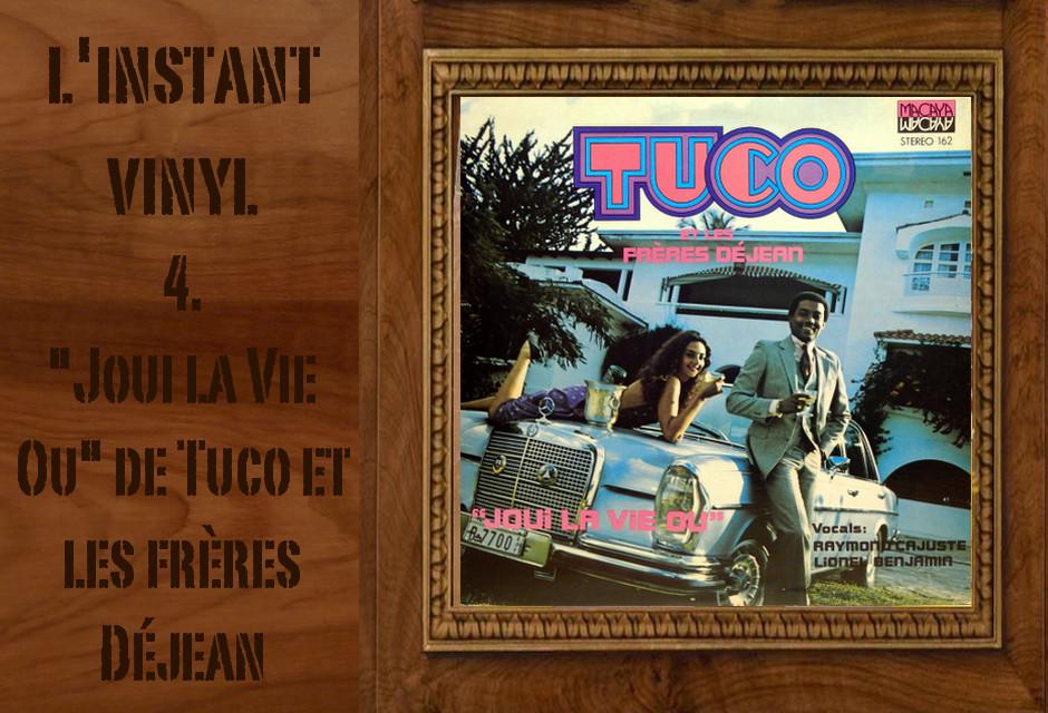 Tuco et les frères Déjean Joui la Vie Ou L'instant vinyle Djolo compas haitien