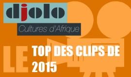 Top des Clips de 2015 Djolo