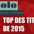 Top des titres 2015 Djolo