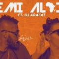 Yemi Alade Do As I Do DJ Arafat Djolo