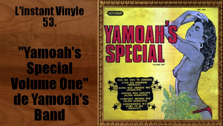 L'instant Vinyle Yamoah's special Yamoah's Band