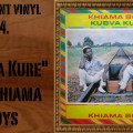 L'instant Vinyle Kubva Kure Khiama Boys Djolo Zimbabwe