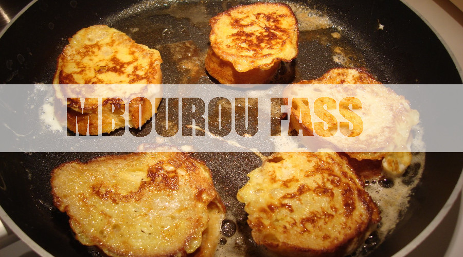 Mbourou Fass, le pain perdu aux couleurs du Sénégal
