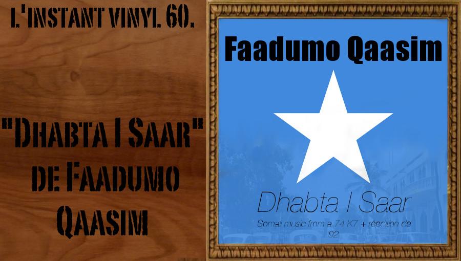 Faadumo Qaasim Dhabta I Saar Somali music