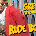 Rude Boy, Grey C, Patoranking