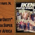 L'instant vinyl, Ikenga Super Stars of Africa, African Unity