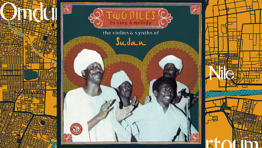 Two Niles to sing a melody, the violins & synths of Soudan, Ostinato Records, Vik Sohonie, musique soudanaise