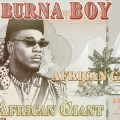 African Giant, nouvel album, Burna Boy, Afrobeat, collaboration, dancehall, Damian Marley, Jorja Smith, Angelique Kidjo, Different