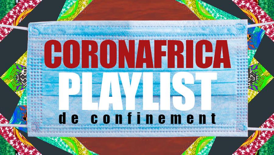 Coronafrica, playlist de confinement, coronavirus, playlist, musique africaine, ethiojazz, afrobeat, highlife, djolo, afrofunk, rai, gnawa, chimurenga