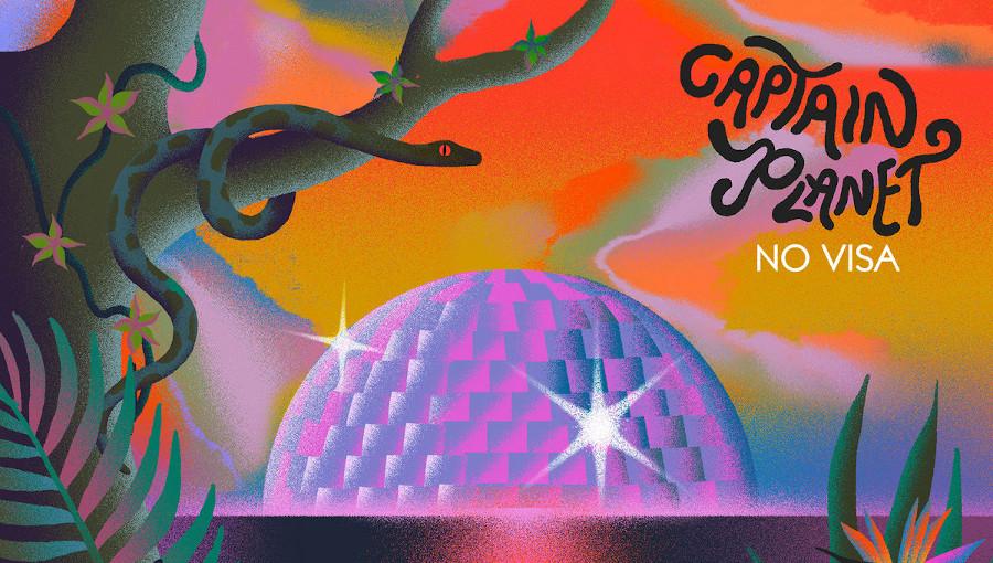 Captain Planet, Shungudzo, NO VISA, nouvel album, Alsarah, KarenBe, Kongo Elektro, Thornato, Zuzuka Podorosa, global bass, electro, afro, Chico Mann