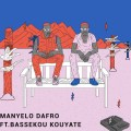 Manyelo Dafro, Bassekou Kouyaté, Ladon, Aero Manyelo, Dafro, house, house mandingue, musique electronique, Herbal Records, Sony Music, nouveau titre, communion, electro africaine