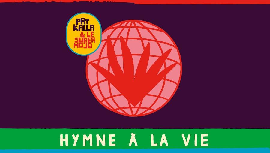 Pat Kalla, Super Mojo, Hymne à la Vie, Heavenly Sweetness, afrobeat, highlife, afro, cumbia, fusion, afro disco, nouvel album, nouveau titre, lyon, cameroun
