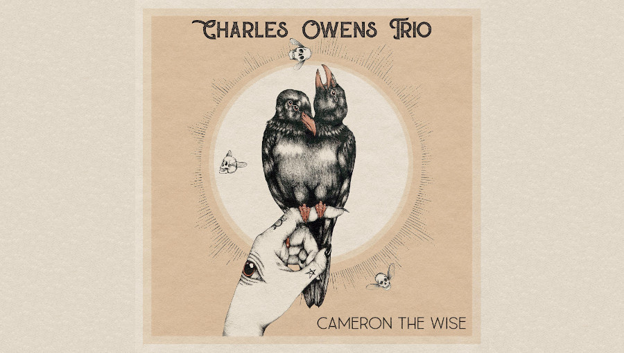 Charles Owens Trio, Cameron the wise, jazz, afrobeat, Andrew Randazzo, Devonne Harris, 10 Years, charles owens, fusion, saxophone, new jazz, La Reserve Records