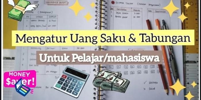 Cara Mengatur Keuangan Pelajar