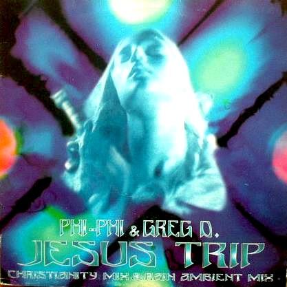 """Phi Phi & Greg D """"Jesus Trip"""""""