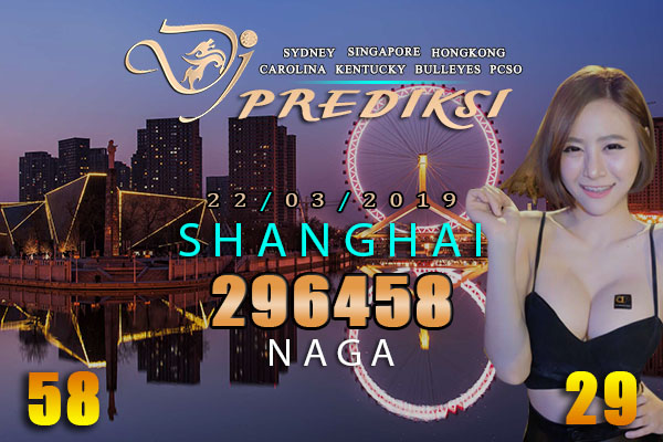Prediksi Togel SHANGHAI 22 Maret 2019 Hari Jumat
