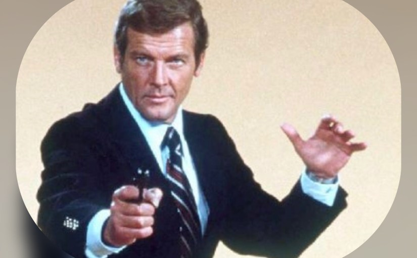 The Best Bond? A Tribute to Roger Moore (1927 – 2017) – Ranking the Bond Theme Songs from Worst to First