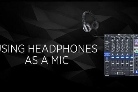 How To Use Headphones As A Mic Dj Techtools