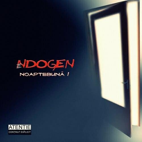 Endogen – Noaptebuna – ( Independent – 2009 )