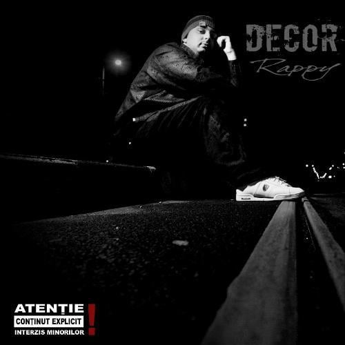 Rappy – Decor  (Independent – 2008)
