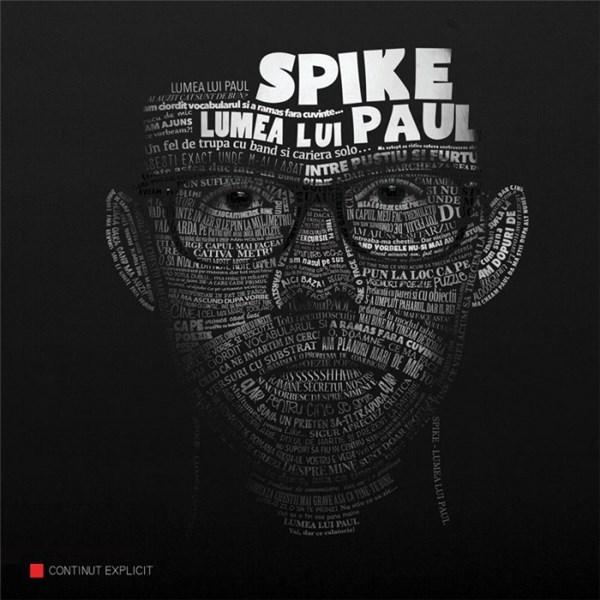 Spike – Prima Dragoste  (Lumea lui Paul – 2015)
