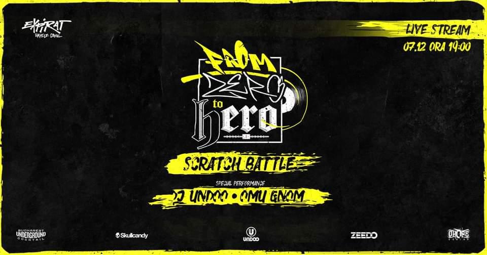 From Zero To Hero • Scratch Battle • Showcase : Omu Gnom & DJUndoo • Expirat • 07.12
