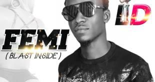 LD - Femi (Prod. by ThyRecordz & Mixed by KemenyaTVee)