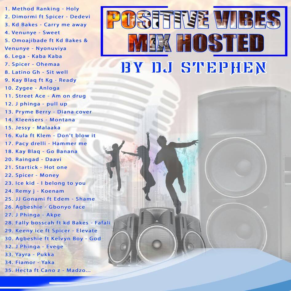 DJ Stephen – Positive Vibes (Mixtape)