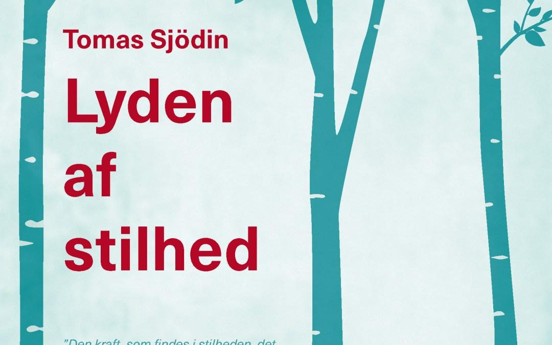 Bogtip: Lyden af stilhed af Tomas Sjödin