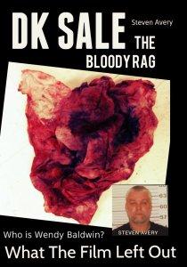 Bloody Rag  Steven Avery