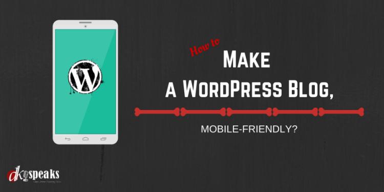 make your wordpress blog mobile friendly