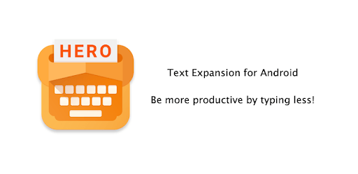 Typing Hero,Text Expander, Auto-text, App Review