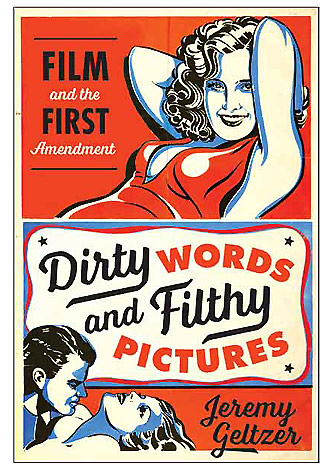 Dirty Words and Filthy Pictures