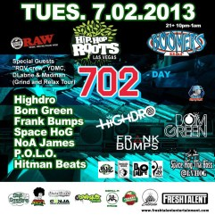 """Tues 7/2 in Vegas - Hip Hop Roots """"702 Day"""" Boomers Bar (Grind and Relax Tour) w High Dro"""